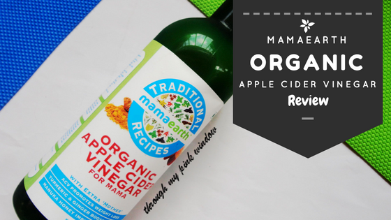 Mamaearth Organic Raw Apple Cider Vinegar for Mama : Review